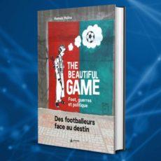 «The Beautiful Game», un livre à lire pendant le confinement
